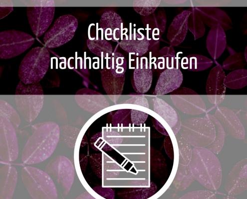 Checkliste nachhaltig Einkaufen