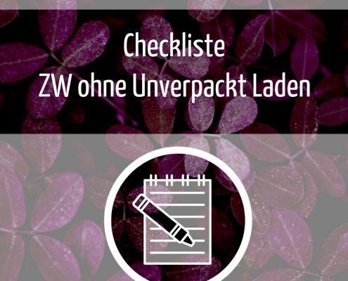 Checkliste Zero Waste ohne Unverpackt Laden