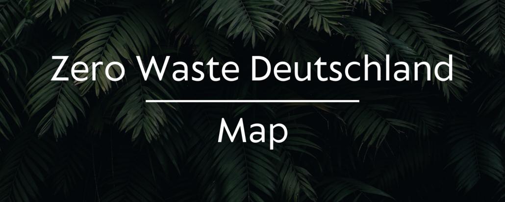 Zero Waste Deutschland Zero Waste Map